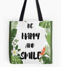 Bolsa de tela Cita feliz y sonríe