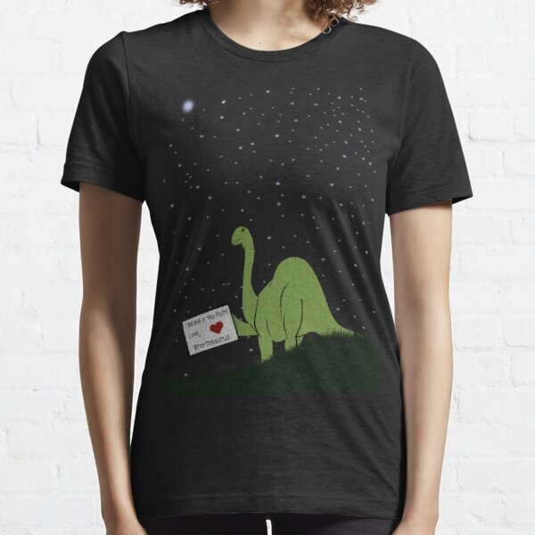 I believe in you, Pluto! Love, Brontosaurus Essential T-Shirt