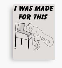 Why T-Rex has short arms! Pinball!  Canvas Print