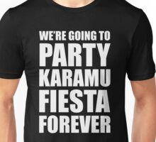 Party Karamu Fiesta Forever (White Text) Unisex T-Shirt
