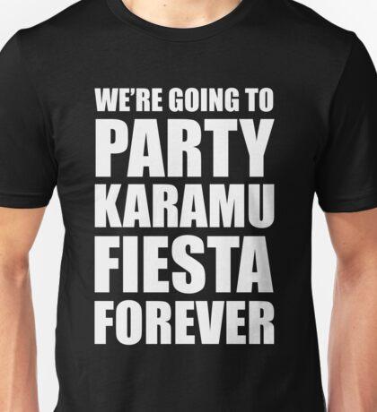 Party Karamu Fiesta Forever (White Text) Unisex T-Shirt