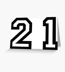 Twenty One Greeting Card