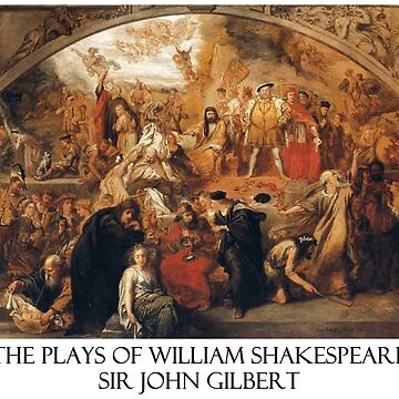 The Plays of William Shakespeare - Painting by Sir John Gilbert by Chunga