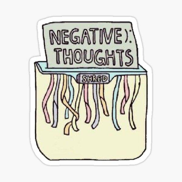 negative thoughts: SHREDDED Sticker