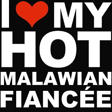 I Love my hot Malawian Fiancee Engaged Engagement Malawi by losttribe