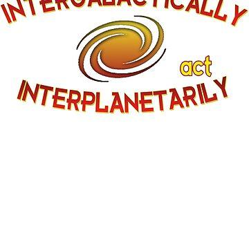 Think intergalactically, act interplanetarily by atorgon