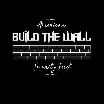 Build the Wall by Mark5ky