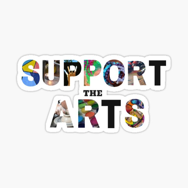 Support the arts Sticker