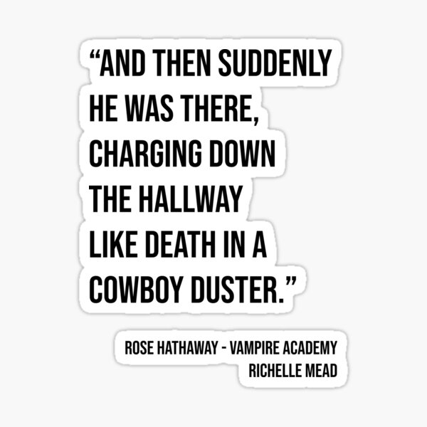 Vampir-Akademie - Cowboy Duster-Zitat Sticker