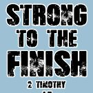 ★ Strong to the Finish by cadcamcaefea