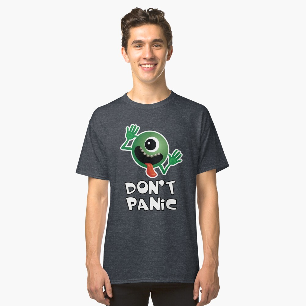 ★ Don't Panic Classic T-Shirt Front