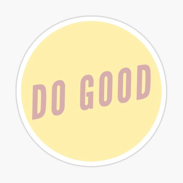 do good sticker Sticker