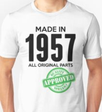 Made In 1957 All Original Parts - Quality Control Approved Unisex T-Shirt