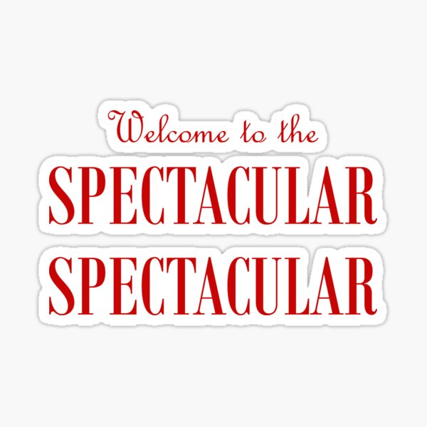 Moulin Rouge Spectacular Spectacular Welcome to the Spectacular Spectacular Aaron Tveit Karen Olivo Nicole Kidman Ewan McGregor Sticker