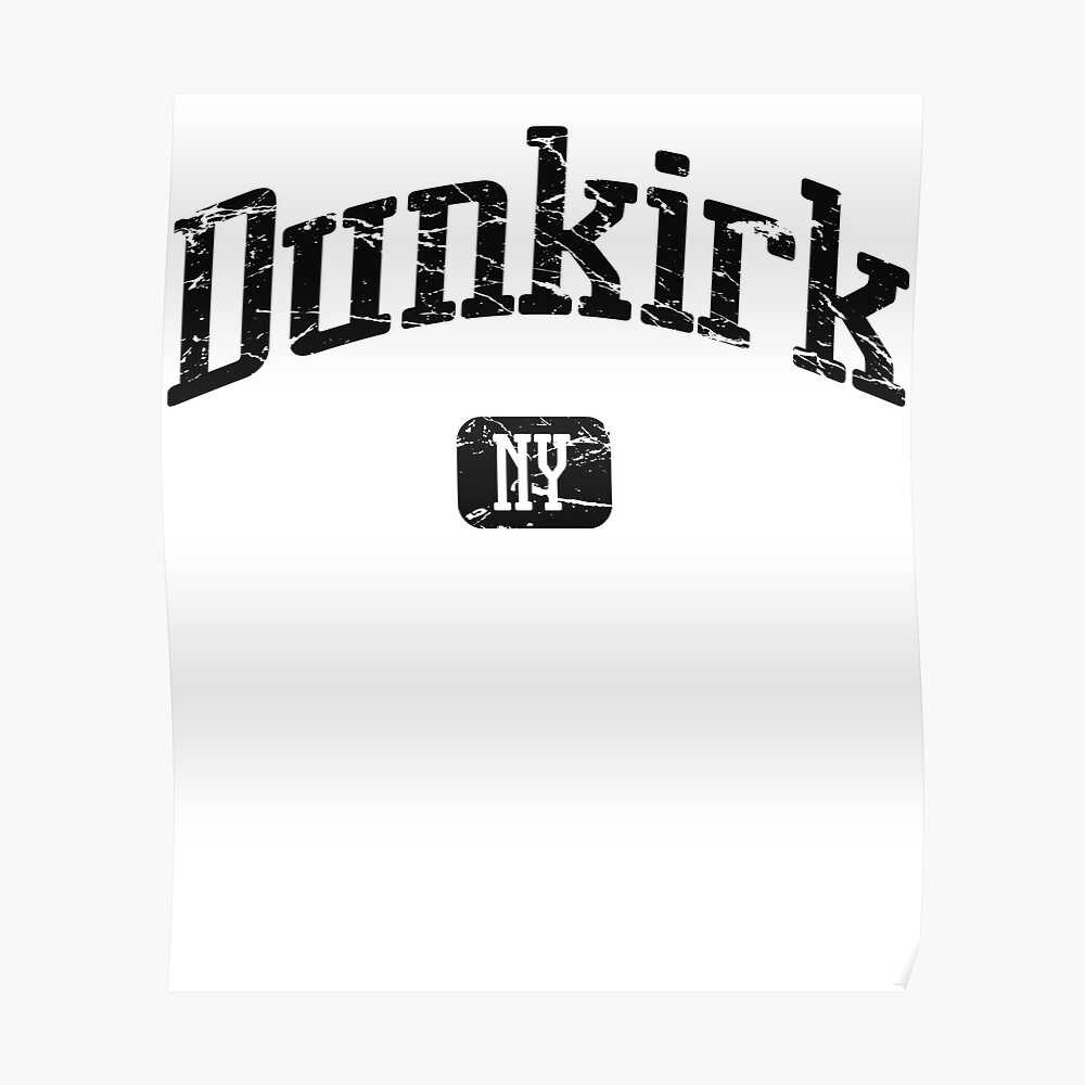 Dunkirk New York NY Vintage Style Faded Tee from Hometown Tees Poster
