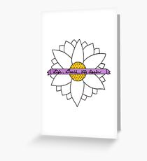 Pushing Daisies - Life, Death, Life Again Greeting Card