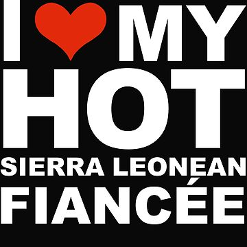 I Love my hot Sierra Leonean Fiancee Engaged Engagement Sierra Leone by losttribe