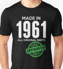 Made in 1961 Alle Originalteile - Qualitätskontrolle genehmigt Unisex T-Shirt