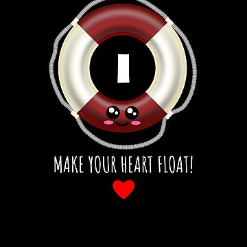 I Make Your Heart Float Cute Lifesaver Pun by DogBoo