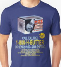 HOE BUTTER! T-Shirt