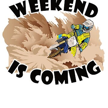 Motocross Weekend is coming by starider