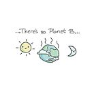 There's no Planet B von Vinula