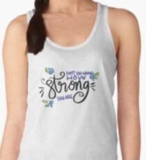 How Strong You Are Women's Tank Top