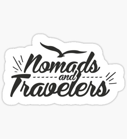 Stiker - Nomads and Travelers Sticker