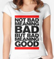 Bad Meaning Good Women's Fitted Scoop T-Shirt