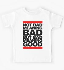 Bad Meaning Good Kids Tee