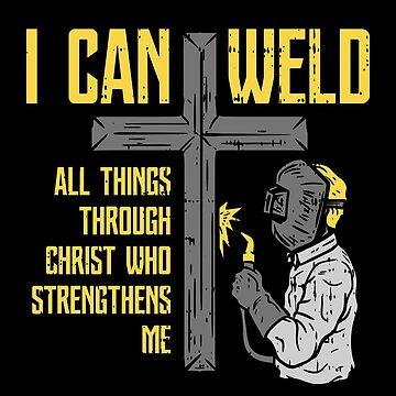 Welder steel worker christ religion cross fire sayings gift by Netsrikfa