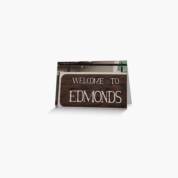 Welcome sign to Edmonds, WA Greeting Card