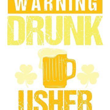 Usher St. Patricks Day 2019 Funny Slogan Novelty Gift by epicshirts