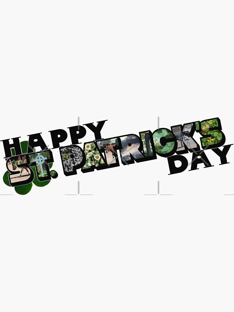 Happy St. Patrick's Day Big Letter by ButterflysAttic