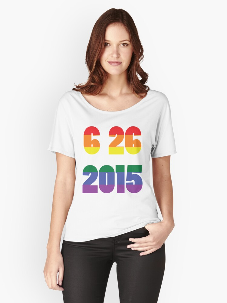6 26 2015 Women's Relaxed Fit T-Shirt Front