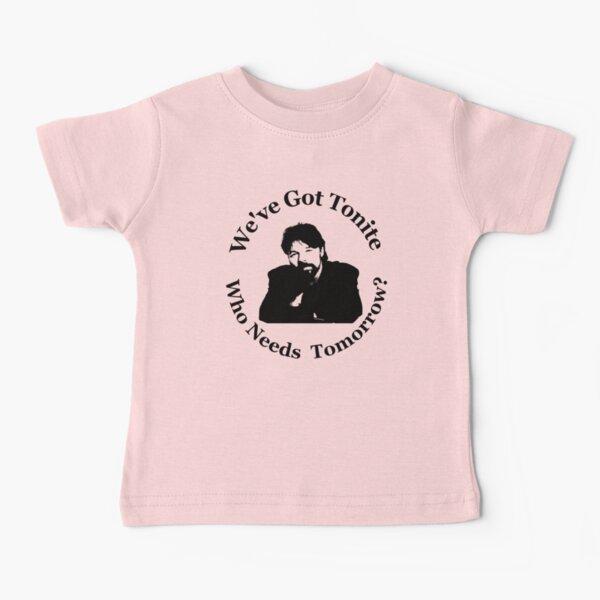 Bob - We've Got Tonite - Seger Baby T-Shirt