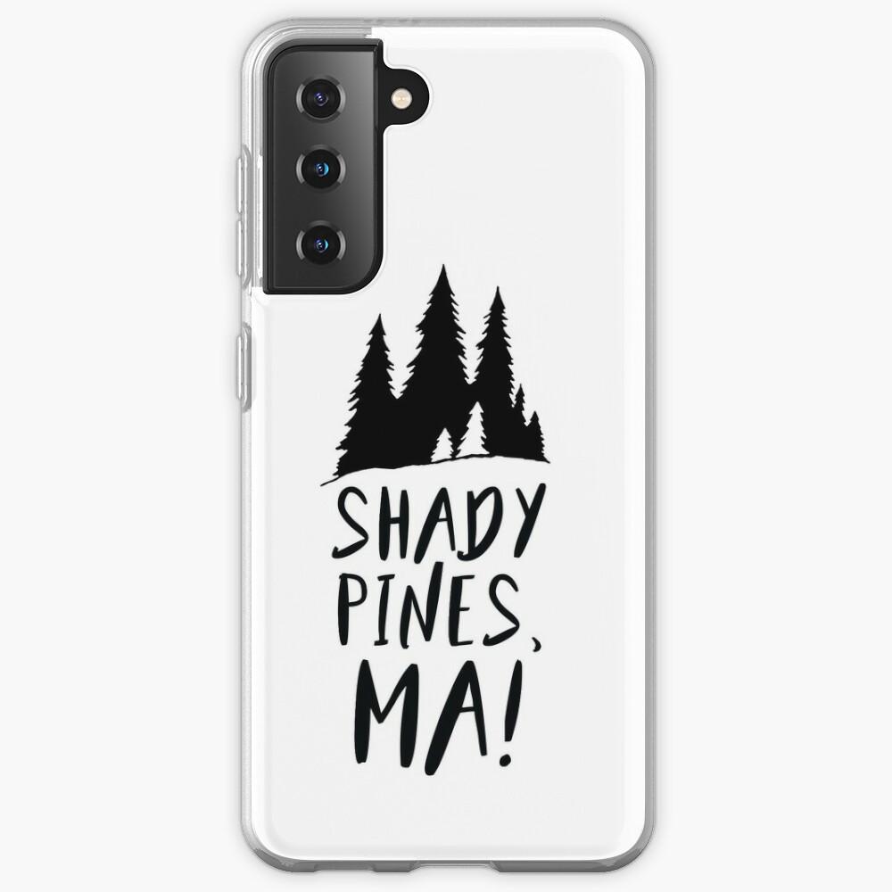 Shady Pines, Ma! Case & Skin for Samsung Galaxy