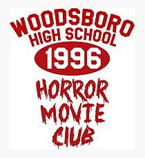 Woodsboro High Horror Movie Club 1996 Photographic Print