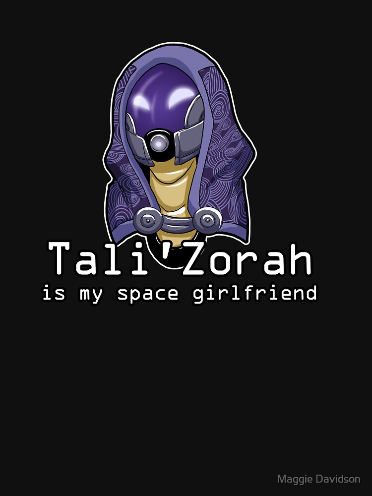 Tali is My Space Girlfriend | Unisex T-Shirt