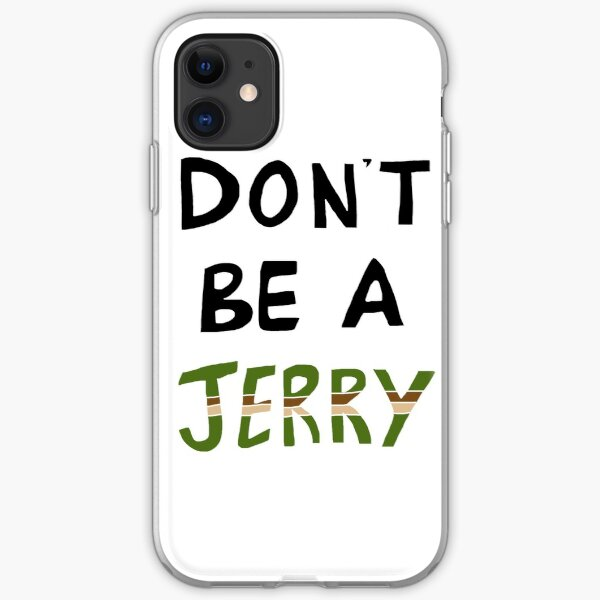 Don't Be a Jerry Rick and Morty Fan Art iPhone Soft Case