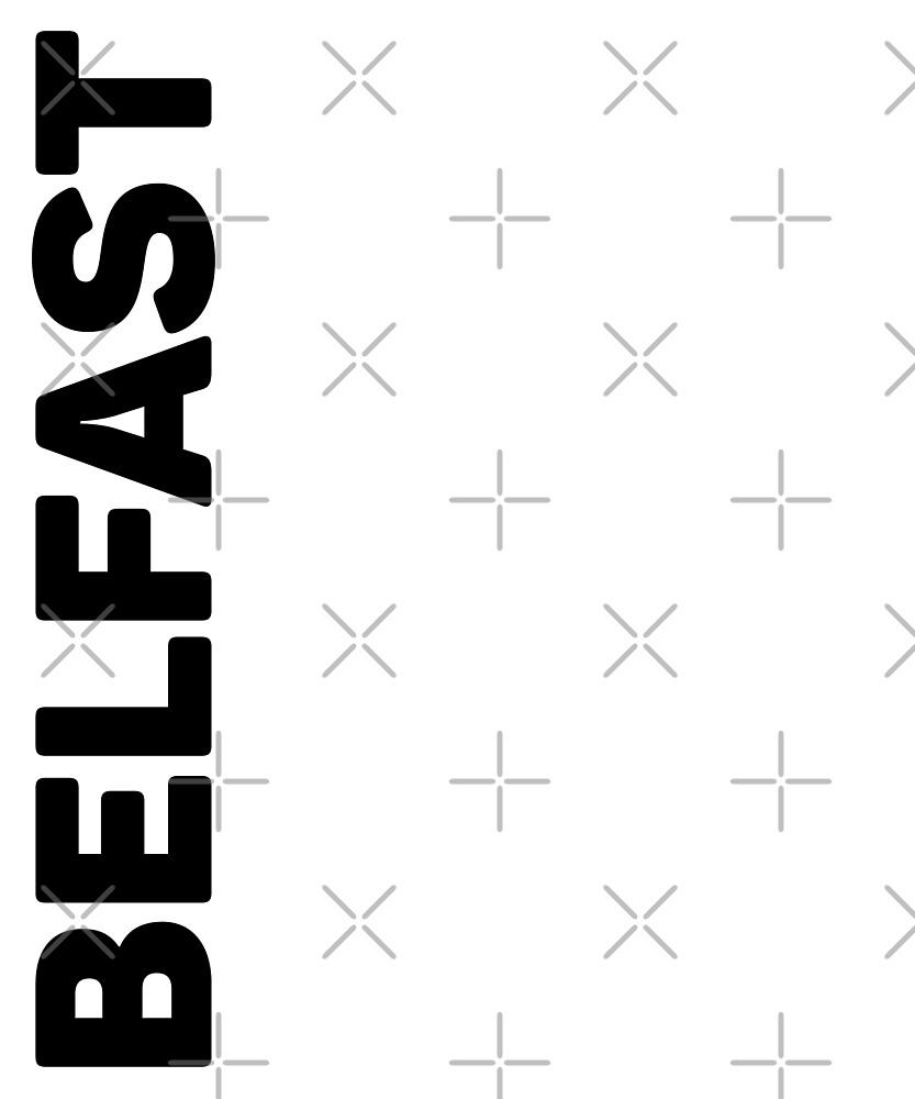 Belfast T-Shirt by designkitsch