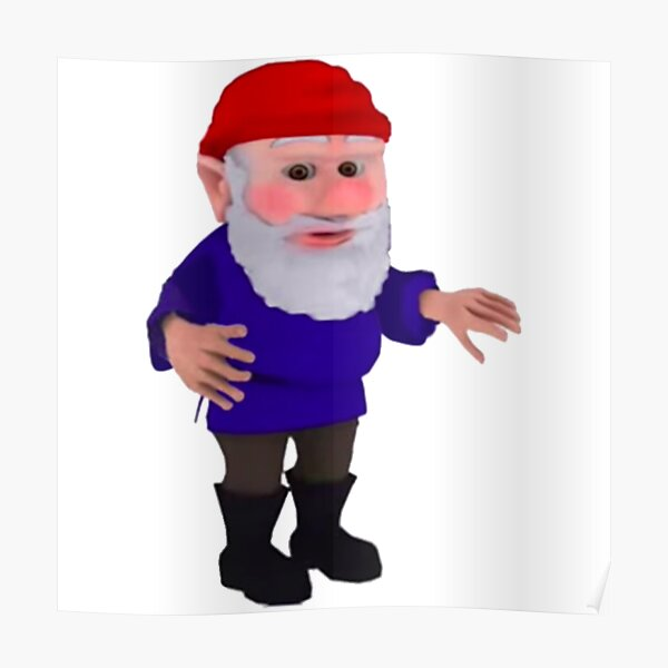 You've been gnomed Poster