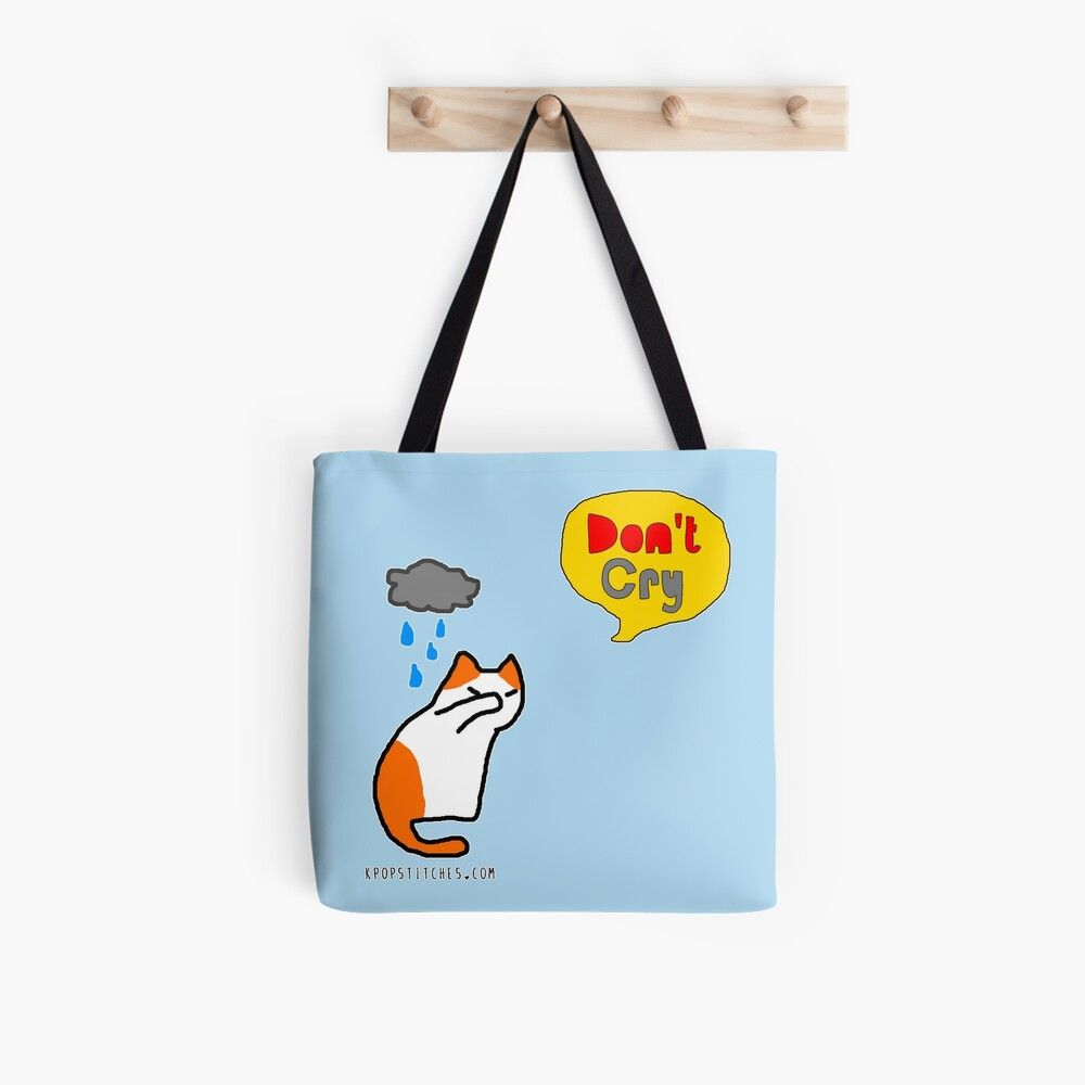 Don't cry kitty  Tote Bag
