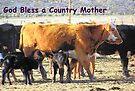 God Bless a Country Mother by Betty  Town Duncan