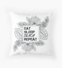 EAT SLEEP BEACH REPEAT Throw Pillow