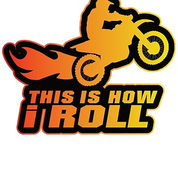 This is how I roll by starider