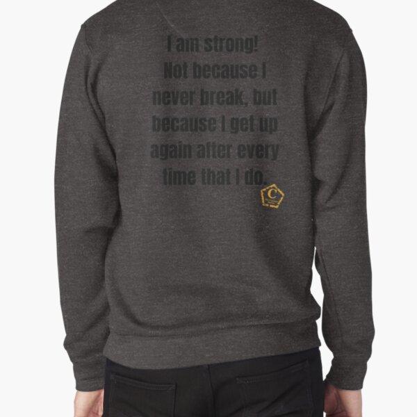 Strong Pullover Sweatshirt