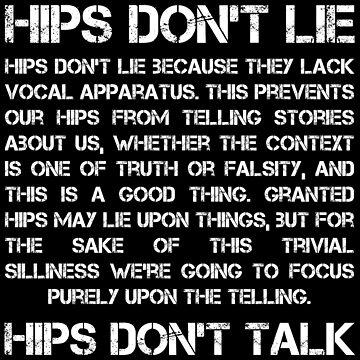 Hips Don't Lie - Hips Don't Talk by wetdryvac