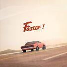 Faster ! by jonathankemp