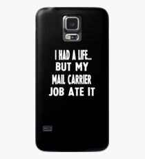 Funny Gifts For Mail Carriers  Case/Skin for Samsung Galaxy